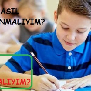 LGS-Liselere Giriş Sınavı Nasıl Çalışmalıyım?